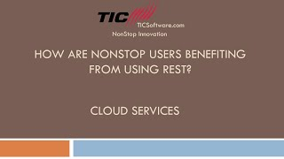 How are NonStop Users Benefiting from REST Part 4