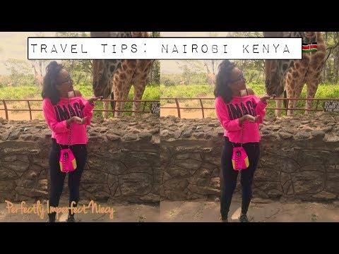 Trip Tips For Nairobi, Kenya