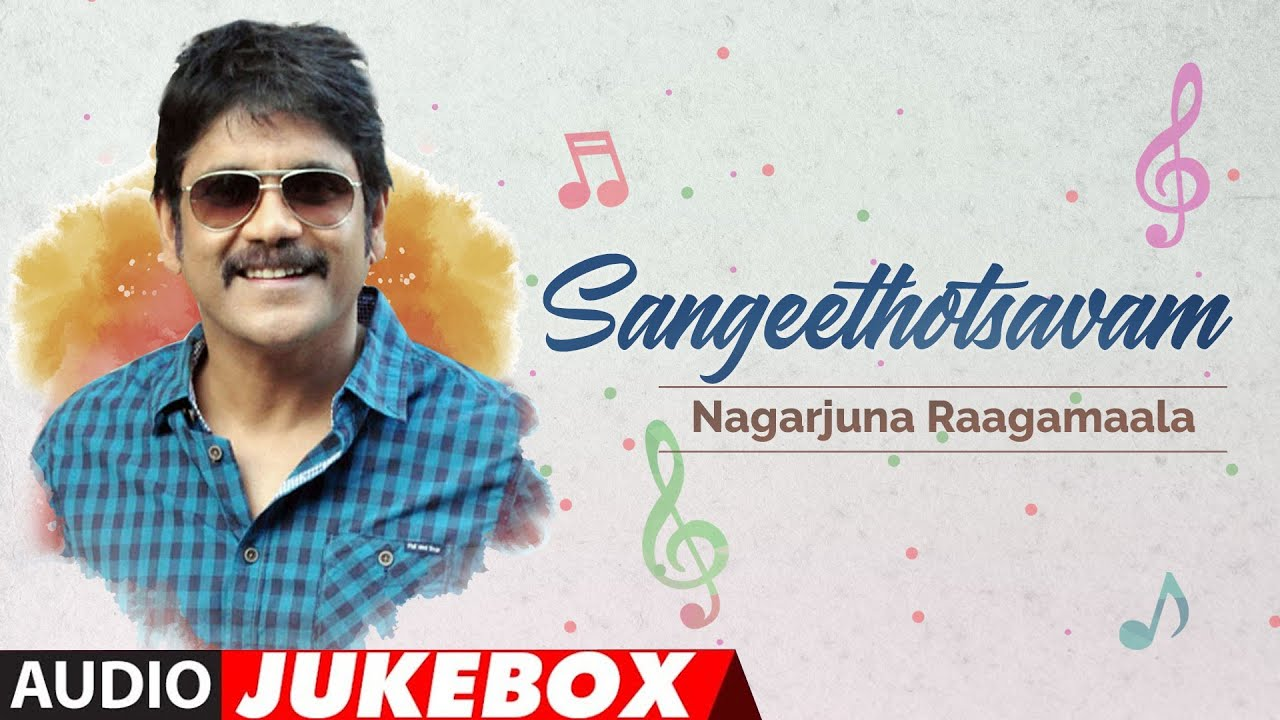 Sangeethotsavam - Nagarjuna Raagamaala Audio Jukebox | Telugu Hit Songs | Nagarjuna Old Hit Songs