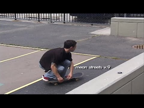 Mean Streets v.9 | TransWorld SKATEboarding