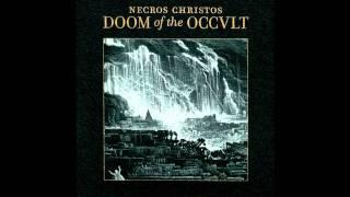 Necros Christos - Doom of Kali Ma - Pyramid of Shakti Love - Flame of Master Shiva