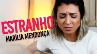 Baixar Marília Mendonça  - Estranho (cover) Dani Morais