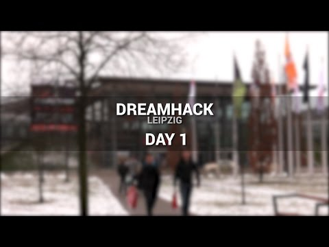 The BIG Dreamhack Leipzig Documentary | Part 1