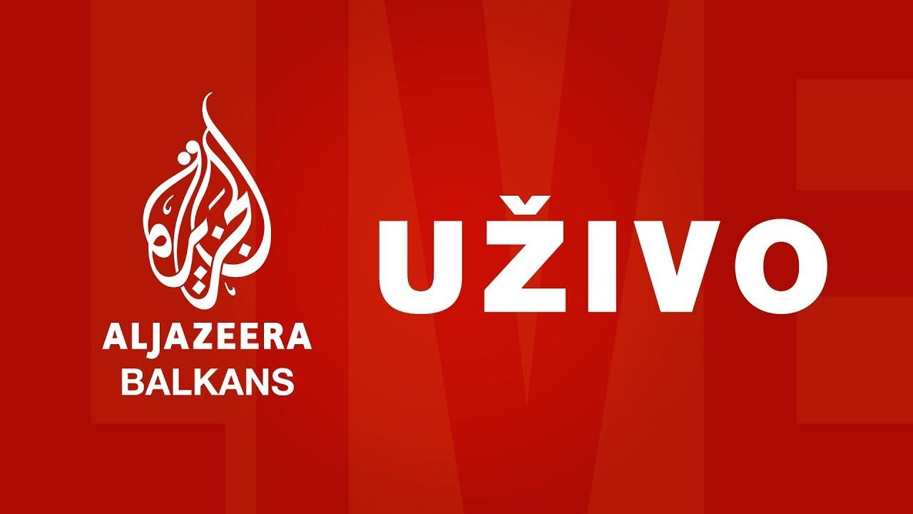 Al Jazeera Balkans - Prenos uživo