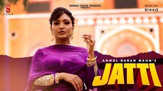 New Punjabi Songs 2020 | Jatti Lyrical Video | Anmol Gagan  Mann | Latest Hit Punjabi Songs 2019