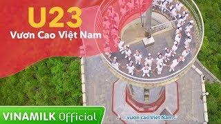 U23 Vươn cao Việt Nam - Ghi dấu lịch sử