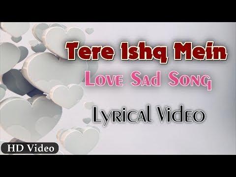 Tere Ishq main .main tha jiya | Full Song | Official Lyrics