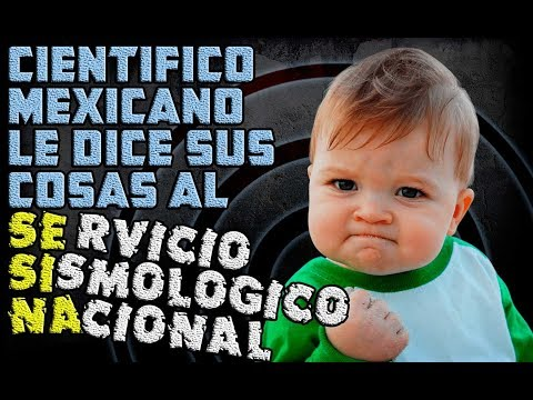CIENTIFICO MEXICANO LE DICE SUS COSAS AL SERVICIO SISMOLÓGICO NACIONAL