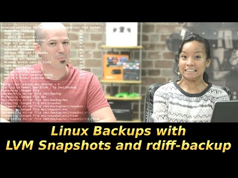 461 - Linux Backups with LVM Snapshots and rdiff-backup