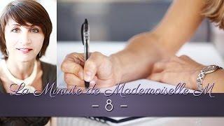 La Minute de Mademoiselle M 8 - L'importance de noter ses objectifs