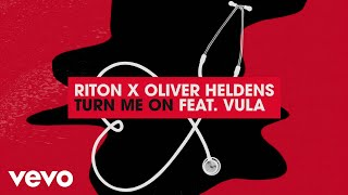 Riton, Oliver Heldens - Turn Me On (Lyric Video) ft. Vula Video