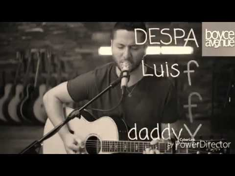 Despacito - boyce avenue - letra