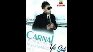 Carnal- Ya sali (BotiDejota Reggae Mix 2012)