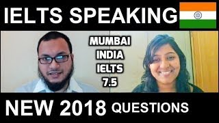 ✔ NEW 2018 🇮🇳 IELTS Band 7.5 Speaking Test Samples INDIA Mumbai online with SYED 8