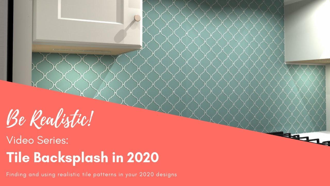 - Be Realistic! Video Series: Creating A Custom Tile Backsplash In