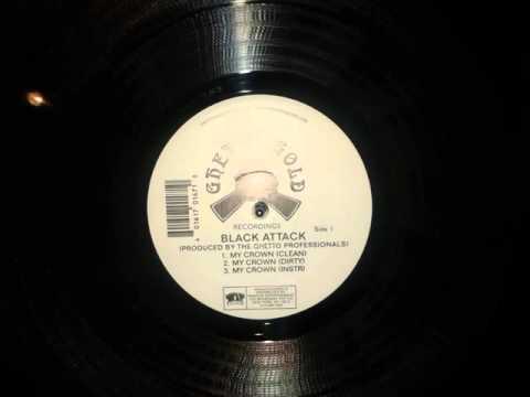 Black Attack - My Crown (Instrumental) (Ghetto Professionals Prod. 1997)
