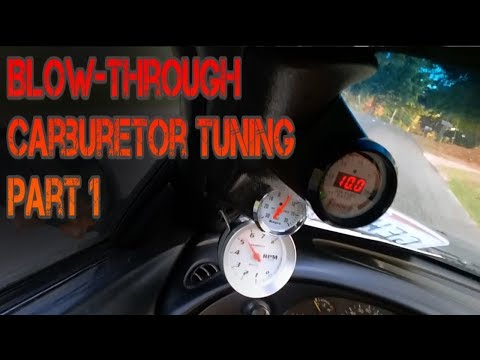 Tuning Blow-Though Carburetor | part 1 |