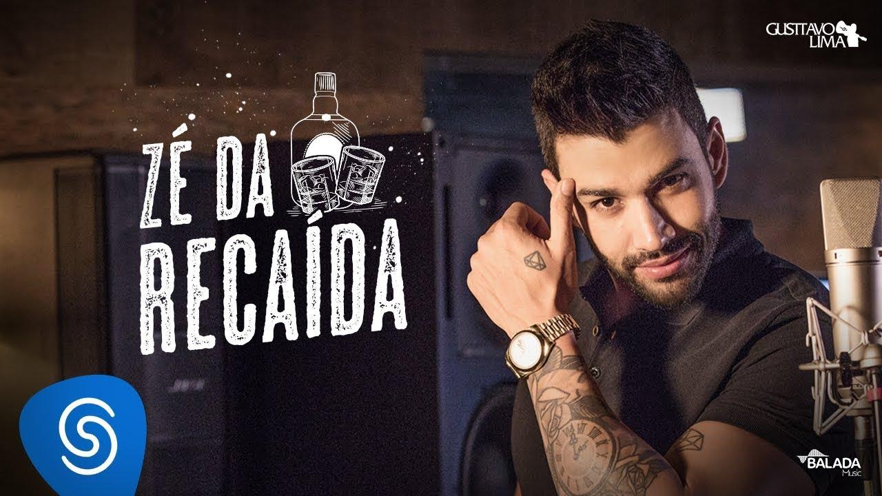 Gusttavo Lima - Zé da Recaída - #OEmbaixador