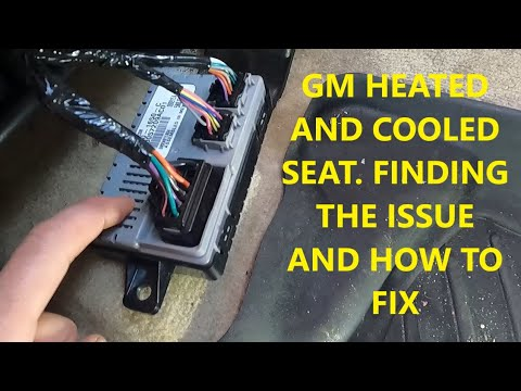 How to fix Heated/Cooled Seats in GM Vehicles. Escalade, Tahoe, Suburban, Yukon, Denali