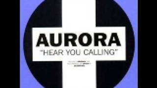 Aurora - Hear you calling (Origin Remix)