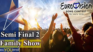 Eurovision 2019: Semi Final 2 FAMILY SHOW (From Press Center)