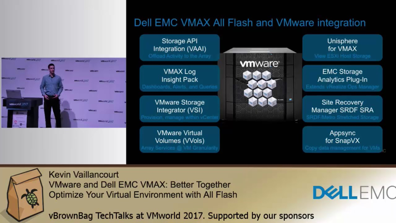 Kevin Vaillancourt - VMware and Dell EMC VMAX: Better Together