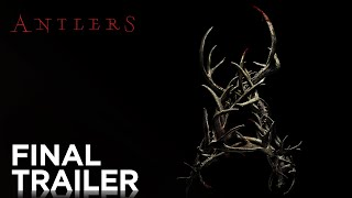Antlers   Final Trailer Hd   Fox Searchlight