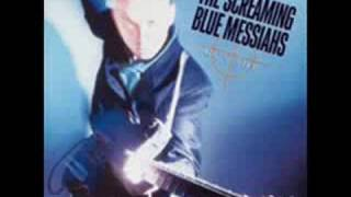 Screaming Blue Messiahs - Smash The Market Place