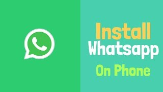 Download lagu How to install Whatsapp Android Phone 2018