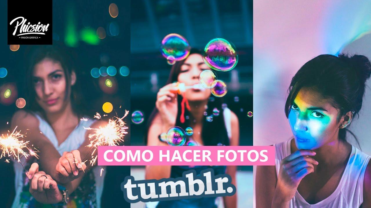 Como Hacer Fotos Tumblr