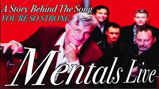 Mental As Anything  - Story Behind You're So Strong (new Live Track)