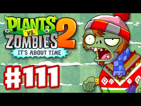 Plants vs. Zombies 2: It's About Time - Gameplay Walkthrough Part 111 - Feastivus Day 3! (iOS)