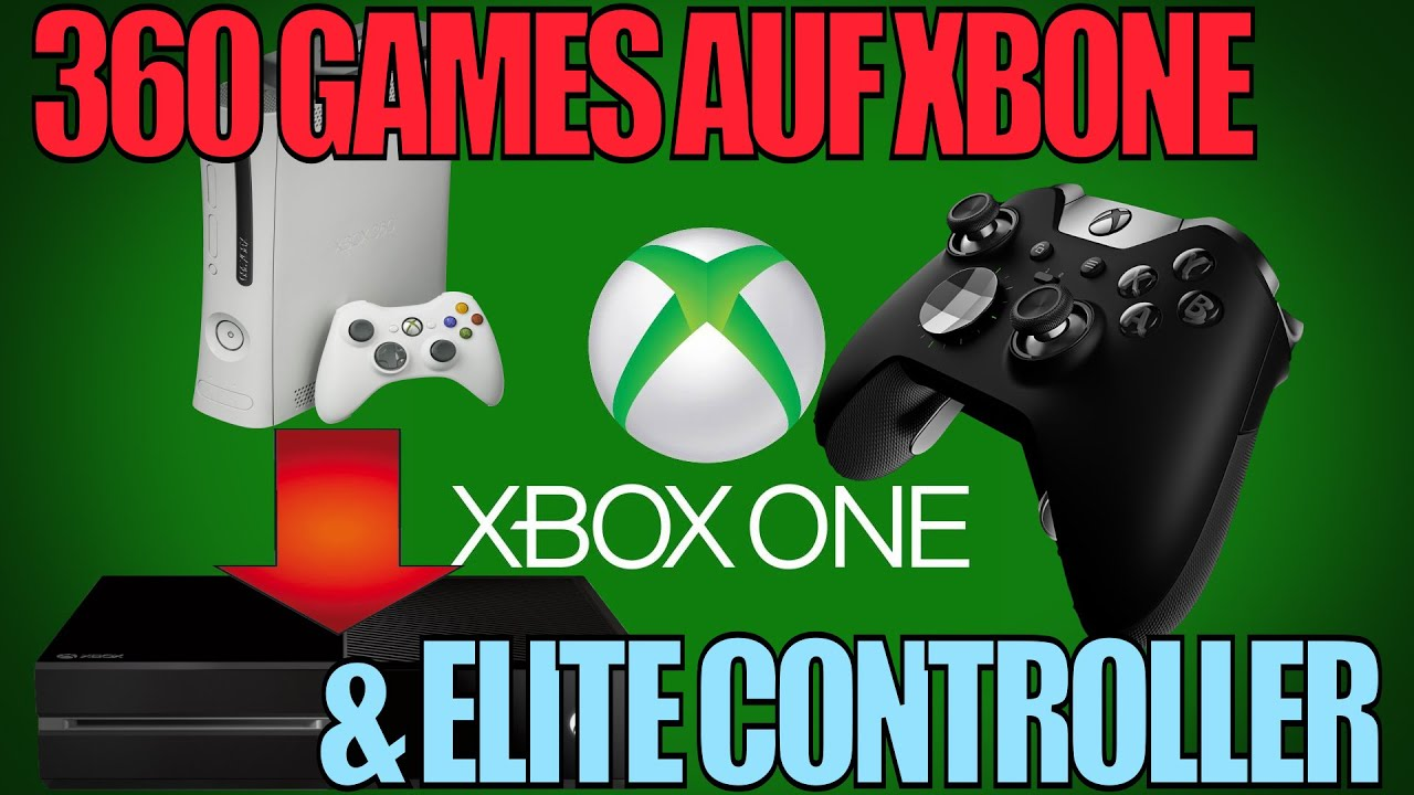 xbox one elite controller xbox 360 spiele auf xbox one. Black Bedroom Furniture Sets. Home Design Ideas