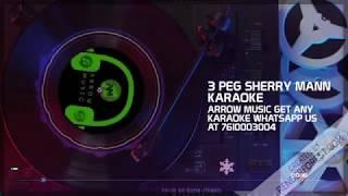 """3 Peg Karaoke Sharry Mann"" | Mista Baaz | Latest Punjabi Songs karaoke | T-Series"