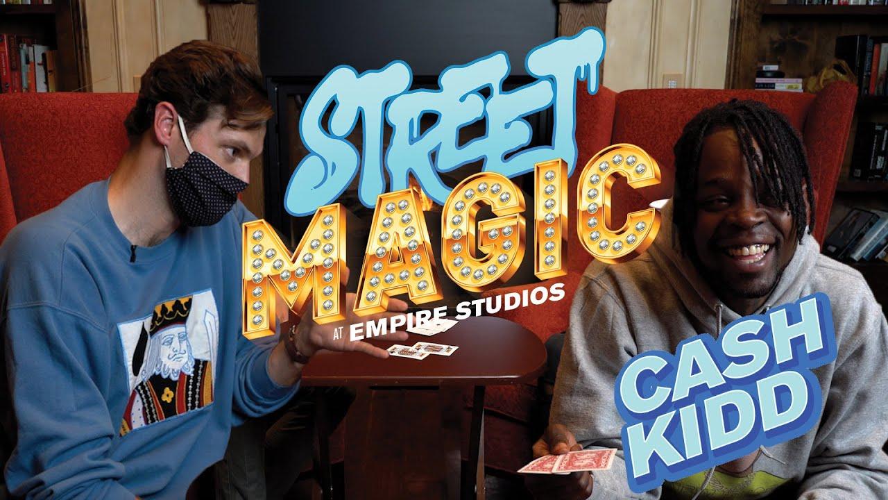 STREET MAGIC | Episode 7 | Cash Kidd