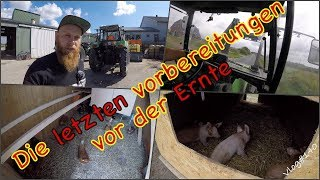 FarmVLOG#140 - die letzten Vorbereitungen vor der Ernte