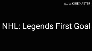 NHL: Legends First Goal