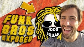 FUNK BROS EXPOSED BY JOOGSQUAD (Trampoline VS Series)