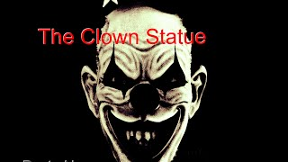 The Clown Statue