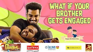 If Your Brother Gets Engaged | Idhu Adhu Illa #11 | Blacksheep