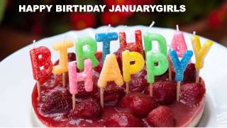 JanuaryGirls Birthday Song Cakes Pasteles