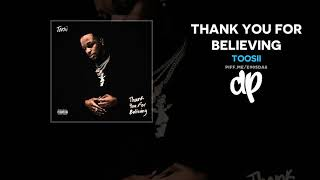 Toosii - Thank You For Believing (FULL MIXTAPE)