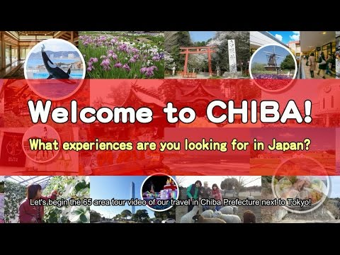 Welcome to CHIBA!  Perfect Guide for Tourists Promotion Video(English)