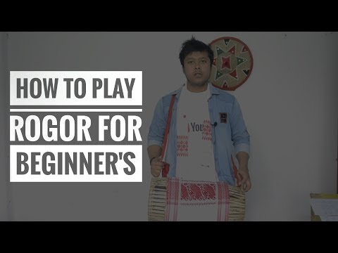 HOW TO PLAY ROGOR (ASSAMESE DHUL) FOR BEGINNERS