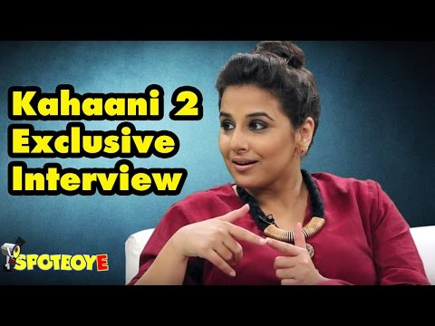 Exclusive Interview of Vidya Balan for Kahaani 2 with Chetna Kapoor | SpotboyE
