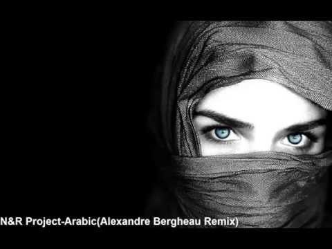 N&R Project-Arabic(Alexandre Bergheau Remix)