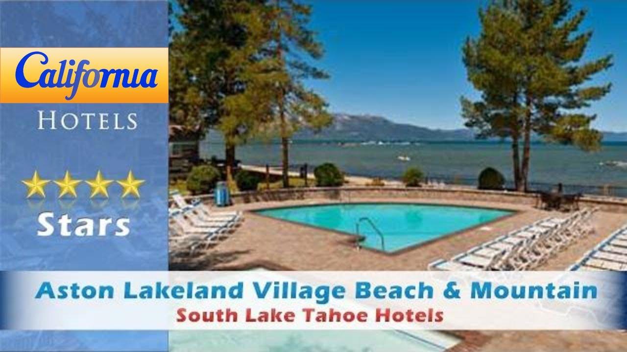 Aston Lakeland Village Beach Mountain Resort South Lake Tahoe Hotels California