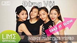 LIME -  Đừng Vội (Take it slow) Dance Ver.2
