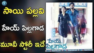 Sai Pallavi Role In Hey Pillagada Movie | Fidaa Fame Sai Pallavi Hey Pillagada Movie | Ready2release