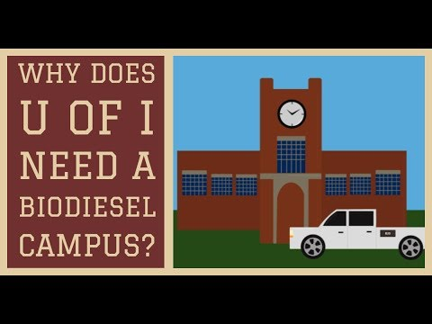 Why Does U of I Need a Biodiesel Campus?